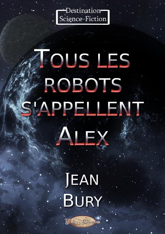 Tous_les_robots_sappellent_Alex.png